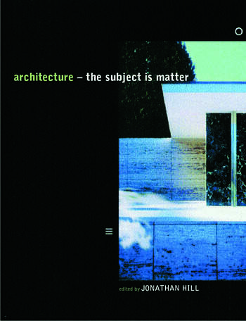 Architecture The Subject is Matter book cover