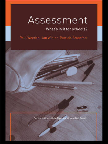 Assessment What's In It For Schools? book cover