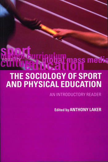 Sociology of Sport and Physical Education An Introduction book cover