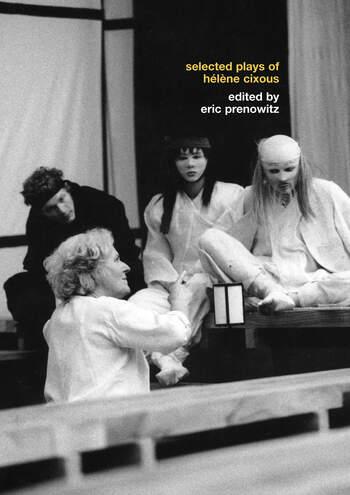The Selected Plays of Hélène Cixous book cover