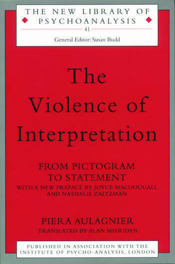 The Violence of Interpretation From Pictogram to Statement book cover