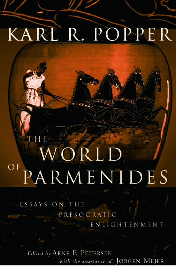 The World of Parmenides Essays on the Presocratic Enlightenment book cover