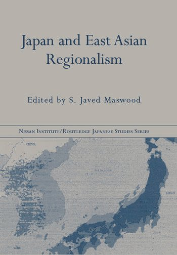 Japan and East Asian Regionalism book cover