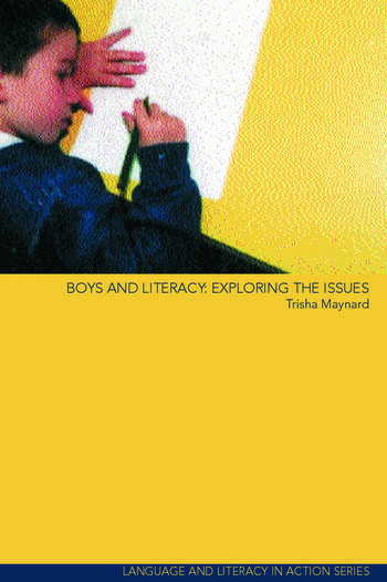 Boys and Literacy Exploring the Issues book cover