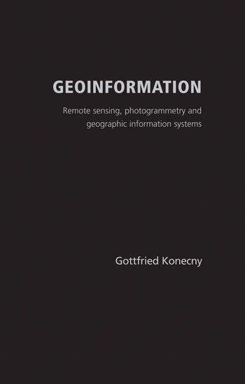 Geoinformation Remote Sensing, Photogrammetry and Geographical Information Systems book cover
