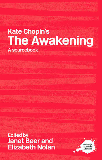Kate Chopin's The Awakening A Routledge Study Guide and Sourcebook book cover