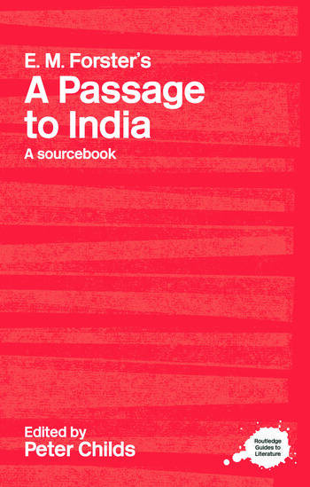 E.M. Forster's A Passage to India A Routledge Study Guide and Sourcebook book cover