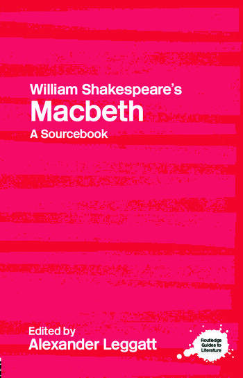 William Shakespeare's Macbeth A Routledge Study Guide and Sourcebook book cover