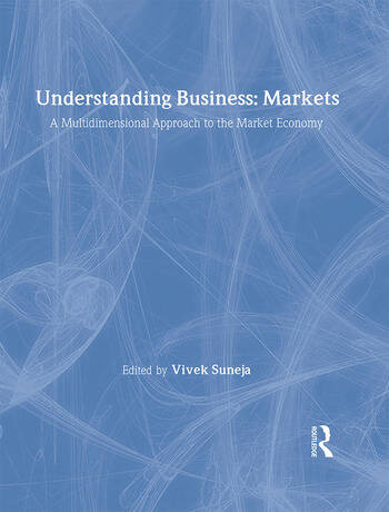 Understanding Business: Markets A Multidimensional Approach to the Market Economy book cover