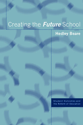 Creating the Future School book cover