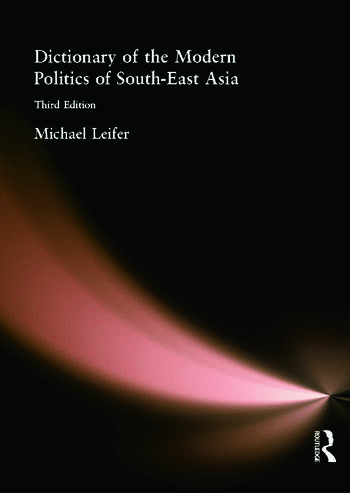 Dictionary of the Modern Politics of Southeast Asia book cover