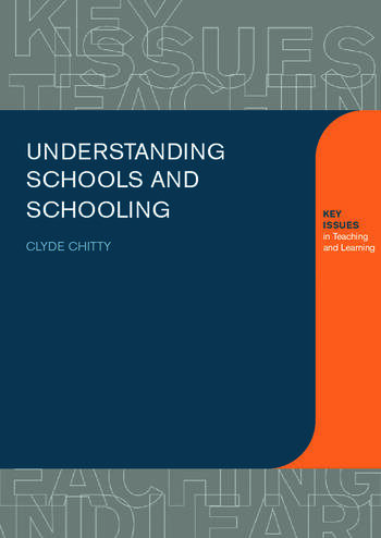 Understanding Schools and Schooling book cover