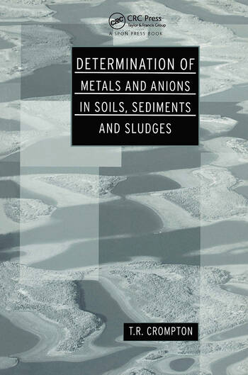 Determination of Metals and Anions in Soils, Sediments and Sludges book cover