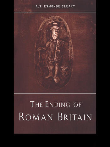 The Ending of Roman Britain book cover