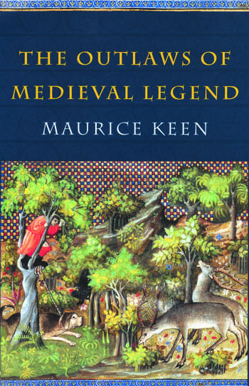 The Outlaws of Medieval Legend book cover