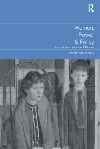 Women, Power and Policy Comparative Studies of Childcare book cover