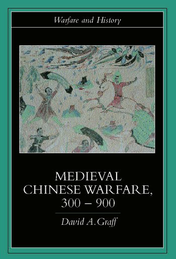 Medieval Chinese Warfare 300-900 book cover