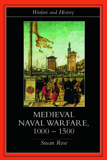 Medieval Naval Warfare 1000-1500 book cover