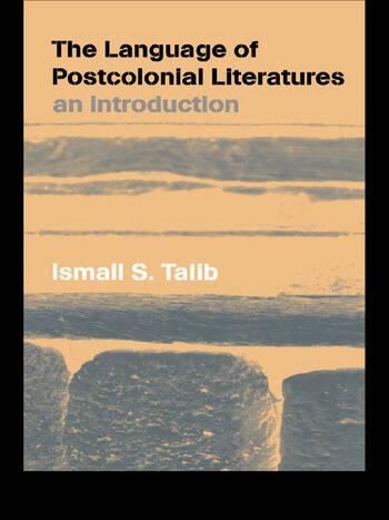 The Language of Postcolonial Literatures An Introduction book cover