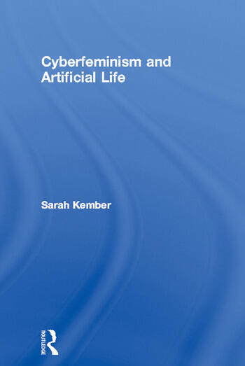 Cyberfeminism and Artificial Life book cover