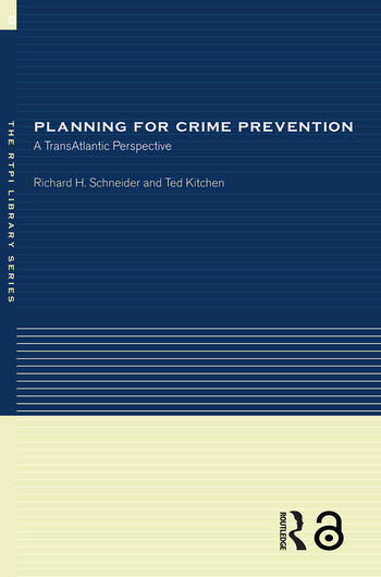 Planning for Crime Prevention A Transatlantic Perspective book cover