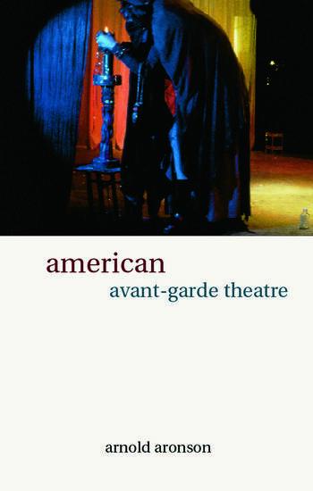 American Avant-Garde Theatre A History book cover