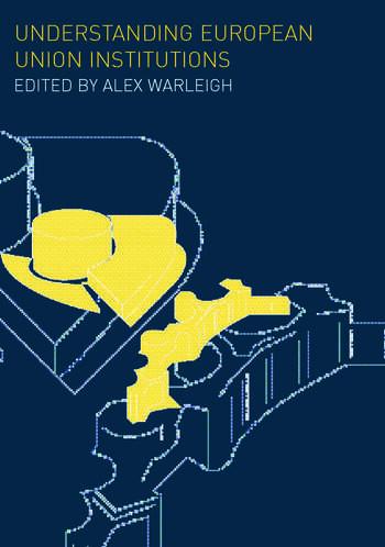 Understanding European Union Institutions book cover