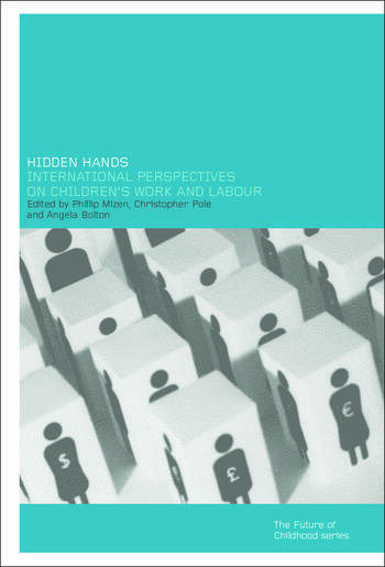 Hidden Hands International Perspectives on Children's Work and Labour book cover