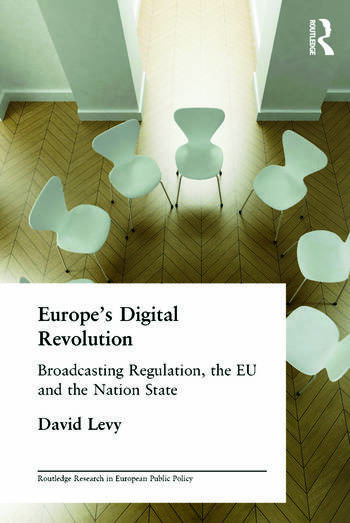 Europe's Digital Revolution Broadcasting Regulation, the EU and the Nation State book cover