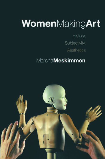 Women Making Art History, Subjectivity, Aesthetics book cover
