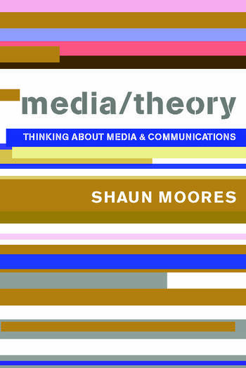 Media/Theory Thinking about Media and Communications book cover