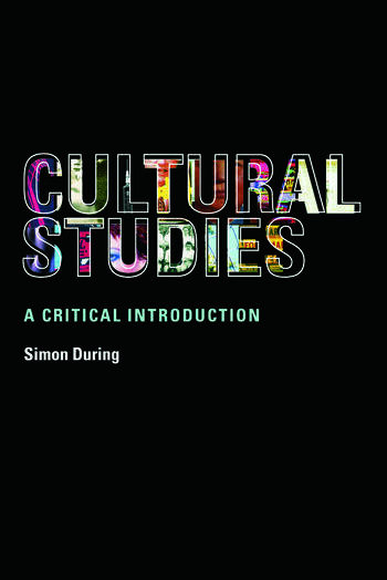 Cultural Studies: A Critical Introduction book cover