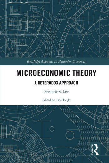 Microeconomic Theory A Heterodox Approach book cover