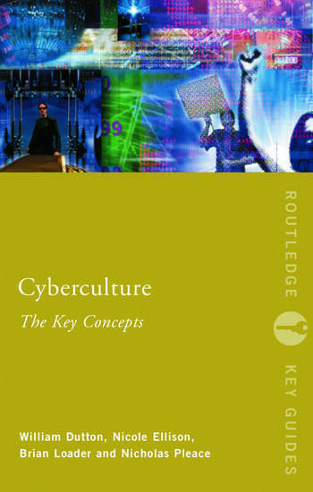 Cyberculture: The Key Concepts book cover