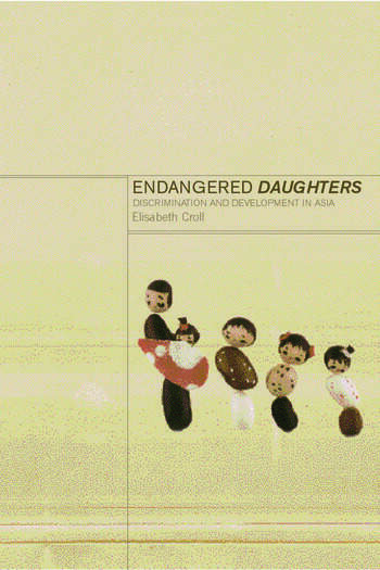 Endangered Daughters Discrimination and Development in Asia book cover