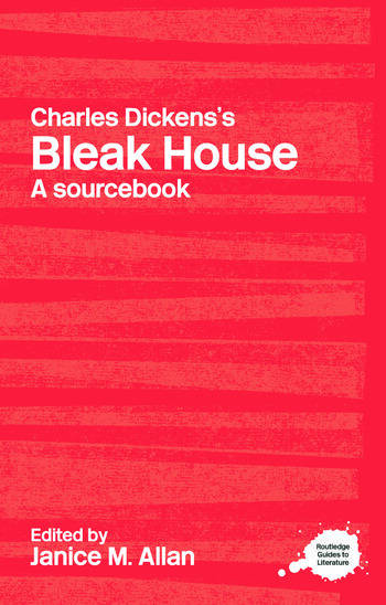Charles Dickens's Bleak House A Routledge Study Guide and Sourcebook book cover