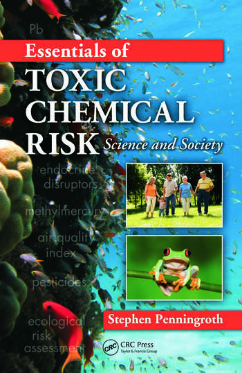 Essentials of Toxic Chemical Risk Science and Society book cover