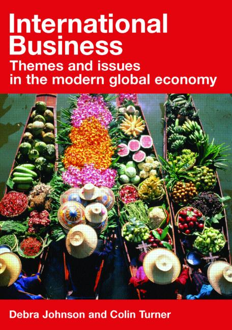 International Business Themes and Issues in the Modern Global Economy book cover