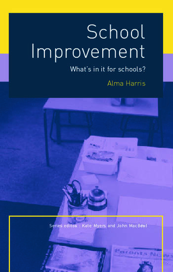 School Improvement What's In It For Schools? book cover