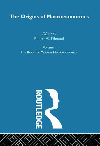 Origins of Macroeconomics Volume One book cover