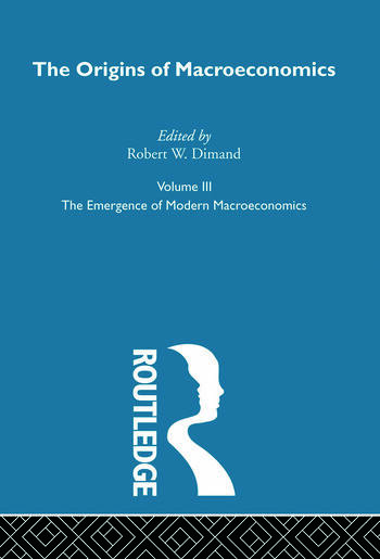 Origins of Macroeconomics Volume Three book cover