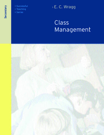 Class Management in the Secondary School book cover