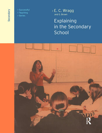 Explaining in the Secondary School book cover