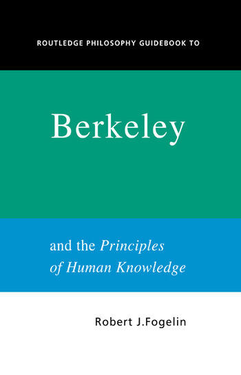 Routledge Philosophy GuideBook to Berkeley and the Principles of Human Knowledge book cover