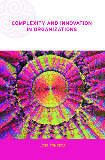 Complexity and Innovation in Organizations book cover