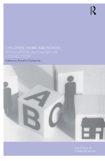 Children, Home and School Regulation, Autonomy or Connection? book cover