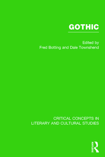 Gothic Critical Concepts in Literary and Cultural Studies book cover