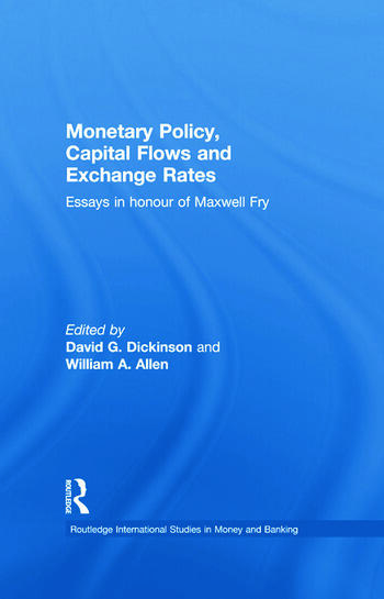 Monetary Policy, Capital Flows and Exchange Rates Essays in Memory of Maxwell Fry book cover