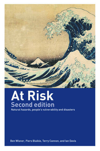 At Risk Natural Hazards, People's Vulnerability and Disasters book cover
