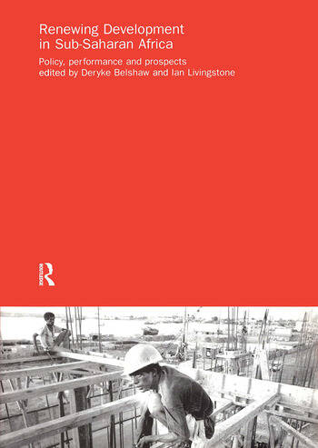Renewing Development in Sub-Saharan Africa Policy, Performance and Prospects book cover